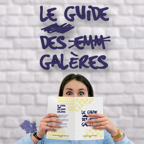 Publicité - Le Guide des Galères