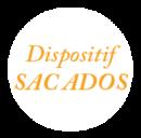 Dispositif  SAC ADOS